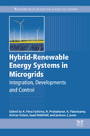 Hybrid-Renewable Energy Systems in Microgrids - Integration, Developments and Control