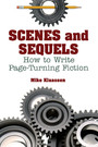 Scenes and Sequels - How to Write Page-Turning Fiction