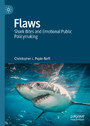 Flaws - Shark Bites and Emotional Public Policymaking