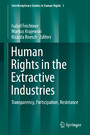 Human Rights in the Extractive Industries - Transparency, Participation, Resistance